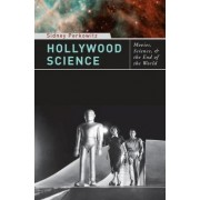Hollywood Science by Sidney Perkowitz