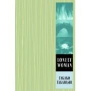 Lonely Woman by Takako Takahashi