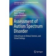 Assessment of Autism Spectrum Disorder 2016 by Anna P Kroncke
