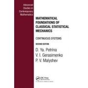 Mathematical Foundations of Classical Statistical Mechanics by D. YA Petrina