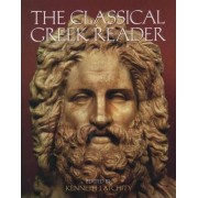 The Classical Greek Reader by Kenneth John Atchity