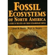 Fossil Ecosystems of North America by John R. Nudds