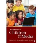 Handbook of Children and the Media by Dorothy G. Singer