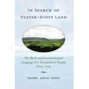 In Search of Ulster-Scots Land by Barry Aron Vann