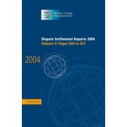 Dispute Settlement Reports 2004: Vol. 2 by World Trade Organization