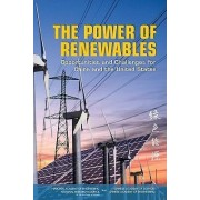 The Power of Renewables by Committee on U.S.-China Cooperation on Electricity from Renewable Resources