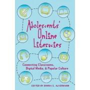 Adolescents' Online Literacies by Donna E. Alvermann
