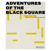 Adventures of the Black Square by Iwona Blazwick
