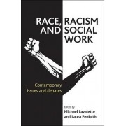 Race, Racism and Social Work by Dr Michael Lavalette