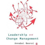 Leadership and Change Management by Annabel C. Beerel
