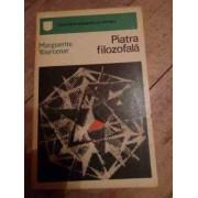 Piatra Filozofala - M. Yourcenar