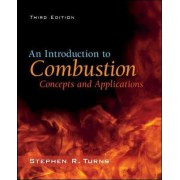 An Introduction to Combustion: Concepts and Applications by Stephen R. Turns