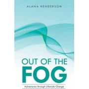 Out of the Fog by Alana Henderson