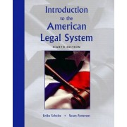 Introduction to the American Legal System by Enika Schulze