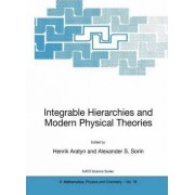 Integrable Hierarchies and Modern Physical Theories by Henrik Aratyn