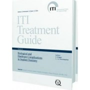 ITI Treatment Guide: Biological and Hardware Complications in Implant Dentistry: 8 by Daniel Wismeijer