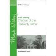 Children of the Heavenly Father by Mack Wilberg