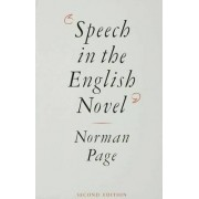 Speech in the English Novel 1988 by Professor Norman Page