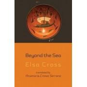 Beyond the Sea by Elsa Cross
