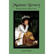 Madame Bovary: Bilingual Edition: English-French