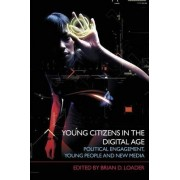 Young Citizens in the Digital Age by Brian D. Loader
