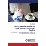 Measurement Models of Public Companies Audit Quality