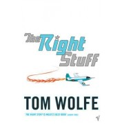Right Stuff by Tom Wolfe