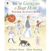 We're Going on a Bear Hunt Sticker Activity Book by Michael Rosen