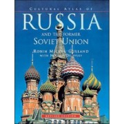 Cultural Atlas of Russia and the Former Soviet Union by Robin Milner-Gulland
