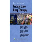 Handbook of Critical Care Drug Therapy by Gregory M. Susla