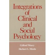 Integrations of Clinical and Social Psychology by Gifford Weary