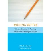Writing Better by Steven Graham