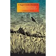 A Sugar Creek Chronicle by Cornelia F. Mutel