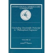Concluding Unscientific Postscript to Philosophical Fragments by Robert L. Perkins