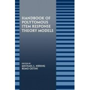 Handbook of Polytomous Item Response Theory Models by Michael L. Nering