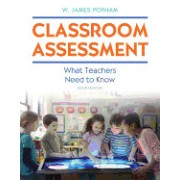 Classroom Assessment: What Teachers Need to Know with Myeducationlab with Enhanced Pearson Etext, Loose-Leaf Version -- Access Card Package