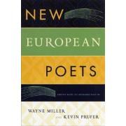 New European Poets by Wayne Miller