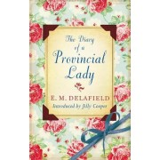 The Diary Of A Provincial Lady by E. M. Delafield