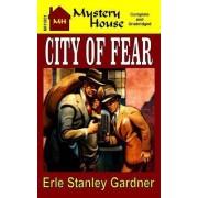 City of Fear by Erle Stanley Gardner