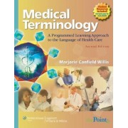 Medical Terminology by Marjorie Canfield Willis