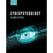 Cyberpsychology by Alison Attrill