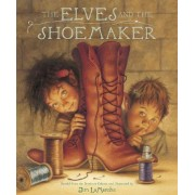 The Elves and the Shoemaker by Jim LaMarche