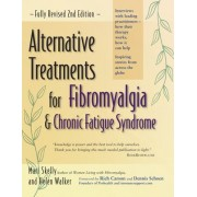 Alternative Treatments for Fibromyalgia and Chronic Fatigue Syndrome by Mari Skelly