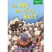 The Boy Who Cried Wolf by Rob M. Worley
