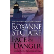 Face of Danger by Roxanne St. Claire