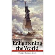 Enlightening the World by Yasmin Sabina Khan