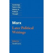 Marx: Later Political Writings by Karl Marx