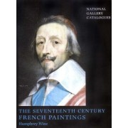 The Seventeenth-Century French Paintings by Humphrey Wine