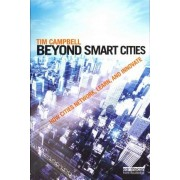 Beyond Smart Cities by Tim Campbell