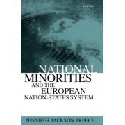 National Minorities and the European Nation-States System by Jennifer Jackson Preece